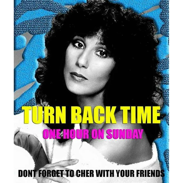 don't forget to turn back time!